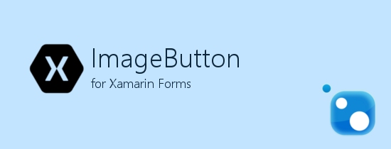 ImageButton for Xamarin Forms NuGet Package